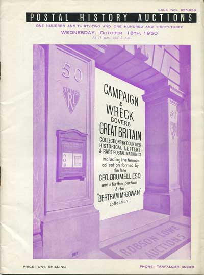 1950 (18 Oct) Campaign & Wreck covers and G.B. incl. Geo Brumell and Bertram McGowan collections. - Postal History Auction Sale 955-956