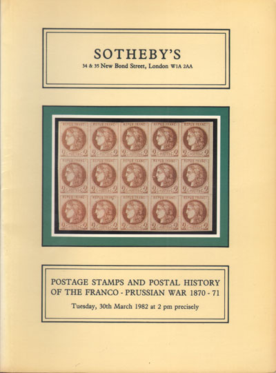 1982 (30 Mar) John Levett collection - of postage stamps and postal history of the Franco - Prussian War, 1870-71