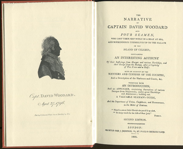 ANON The narrative of Captain David Woodward and four seamen, - who lost their ship while in a boat at sea, and surrendered themselves up to the Malays in the island of Celebes.