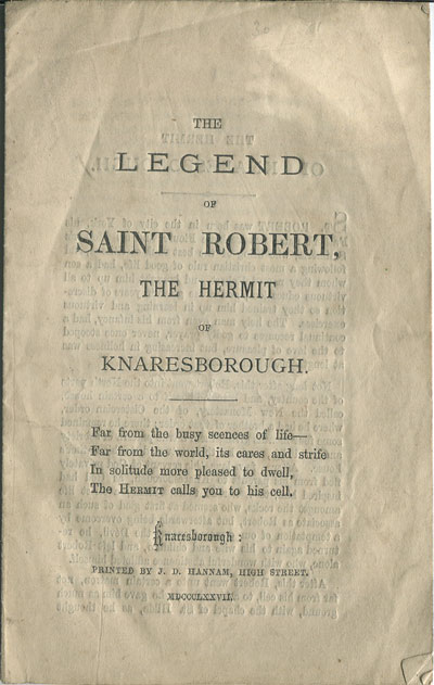 ANON The Legend of Saint Robert, - the Hermit of knaresborough.