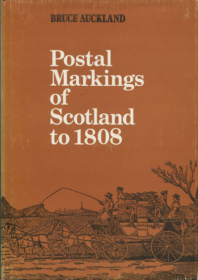 AUCKLAND B. Postal markings of Scotland to 1808.