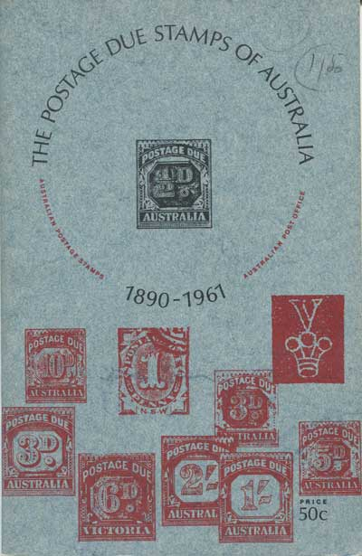 AUSTRALIA The Postage Due Stamps of Australia - 1890 - 1961