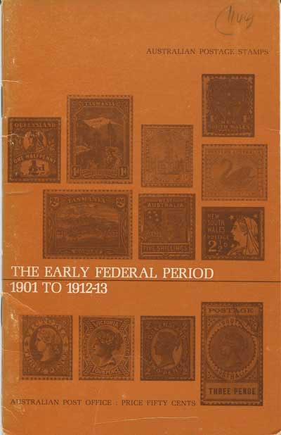 AUSTRALIA The Early Federal Period - 1901 to 1912-13