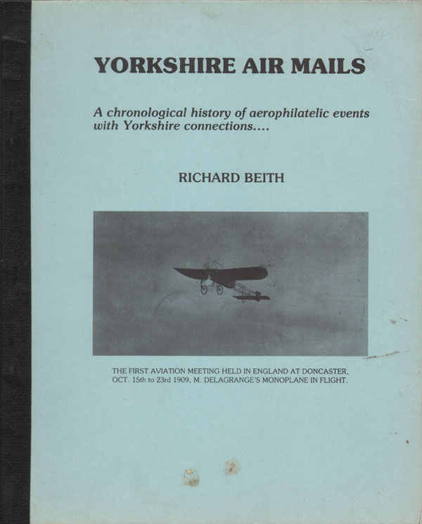BEITH Richard Yorkshire Air Mails.