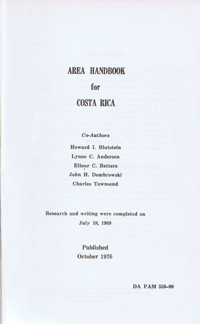 BLUTSTEIN H.I. and ANDERSEN, ET AL. Area handbook for Costa Rica.