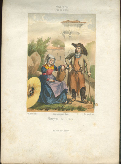 BOUR C. and BERTRAND Auvergne. - Costumes ou Puy de Dome dessines et lithographies.