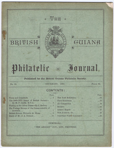 BRITISH GUIANA PHILATELIC SOCIETY The British Guiana Philatelic Journal. - No. 15