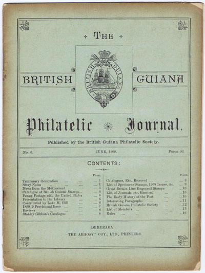 BRITISH GUIANA PHILATELIC SOCIETY The British Guiana Philatelic Journal. - No. 6