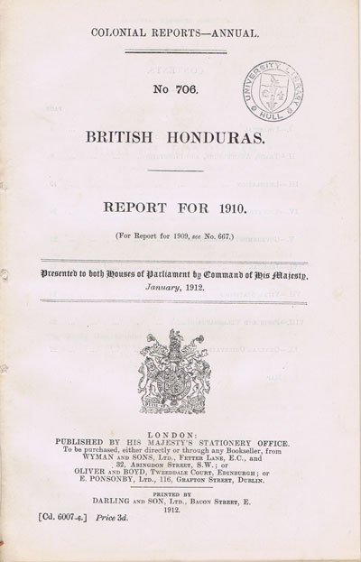 BRITISH HONDURAS Report for 1910.