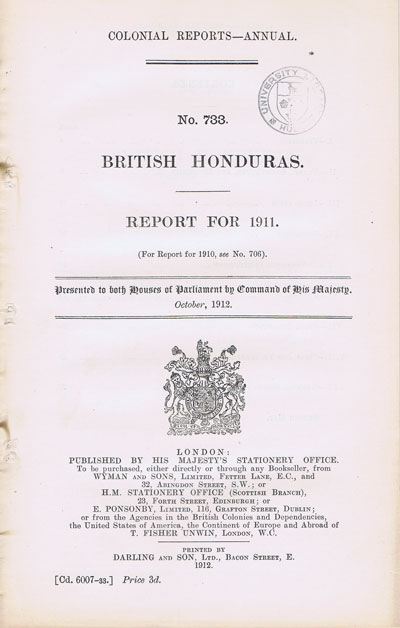 BRITISH HONDURAS Report for 1911.