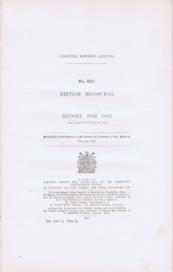 BRITISH HONDURAS Report for 1913.