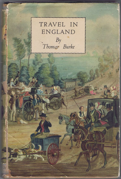 BURKE T. Travel in England. - From Pilgrim and Pack horse to light car and plane.