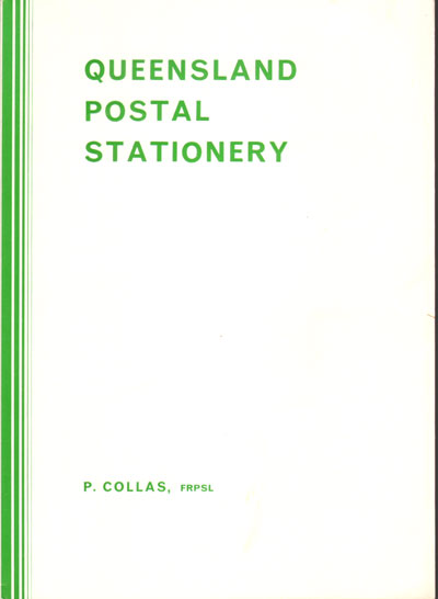 COLLAS P. Queensland Postal Stationery