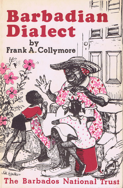 COLLYMORE F.A. Notes for a glossary of words and phrases of Barbadian dialect.