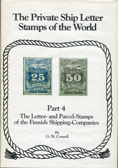 CONNELL G.W. The private ship letter stamps of the World. - Part 4, the letter and parcel stamps of the Finnish shipping companies.