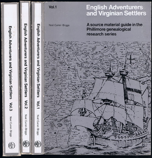 CURRER-BRIGGS N. English adventurers and Virginian Settlers. - The co-ordinated use of seventeenth century British and American records by Genealogists.