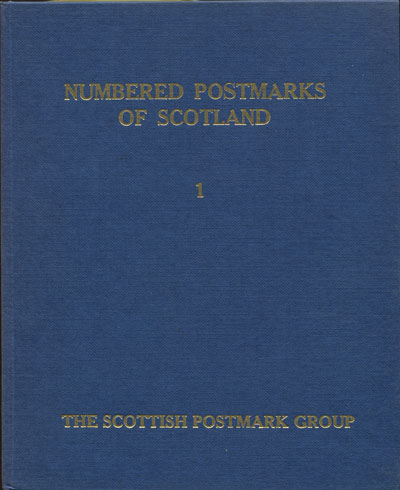 DOUGLAS J. Numbered Postmarks of Scotland.