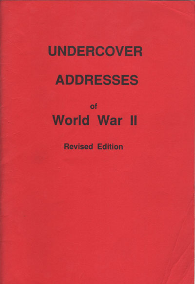 ENTWISTLE Charles R. Under Cover Addresses of World War II
