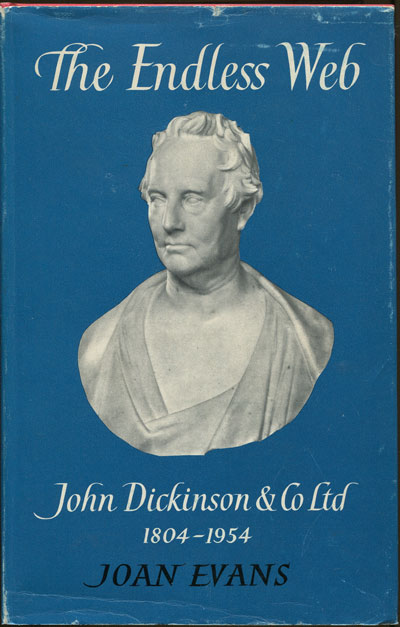 EVANS Joan The endless web. - John Dickinson & Co Ltd 1804-1954.
