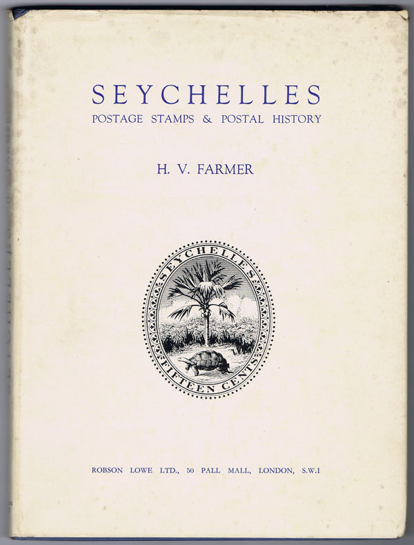 FARMER H.V. Seychelles. - Postage stamps and postal history.