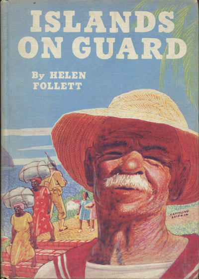 FOLLETT H. Islands on guard.