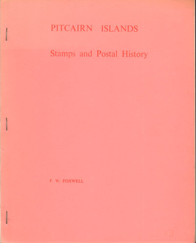 FOXWELL F.W. Pitcairn Islands. - Stamps and postal history.