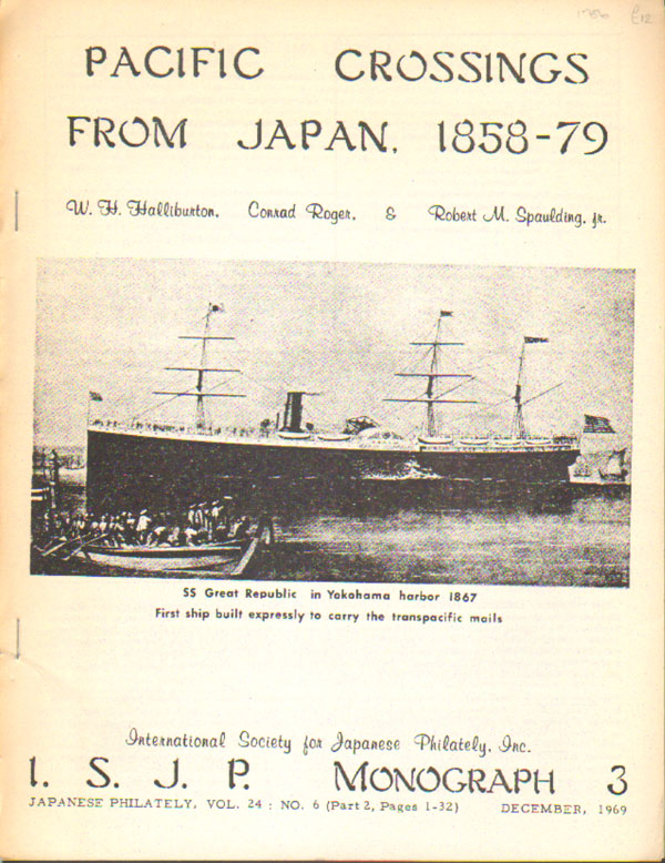 HALLIBURTON W.H. and ROGER C. & SPAULDING R.M. Pacific crossings from Japan, 1858-79.