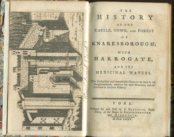 HARGROVE E. The History of the Castle, Town and Forest of Knaresborough; - with Harrogate, and its Medicinal Waters.