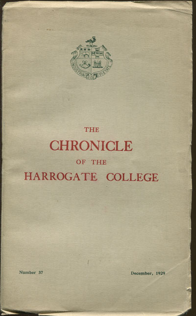 HARROGATE The Chronicle of Harrogate College - Number 37.