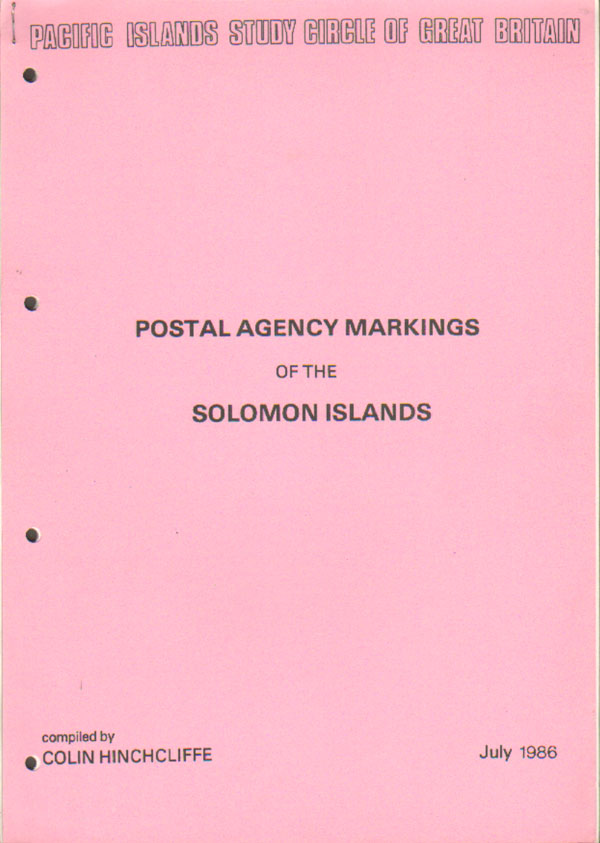 HINCHCLIFFE Colin Postal Agency Markings of the Solomon Islands.