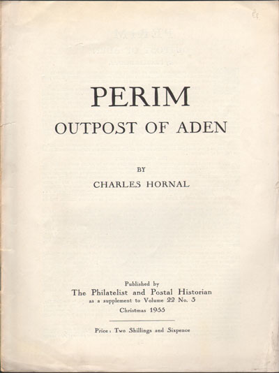 HORNAL Charles Perim - Outpost of Aden.