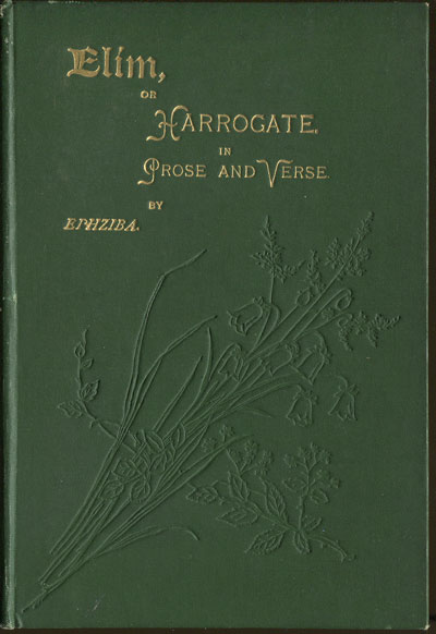 HOWELL A. Elim: or, Harrogate in Prose and Verse.