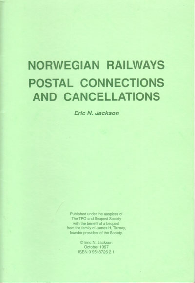 JACKSON E.N. Norwegian Railways. - Postal connections and cancellations.