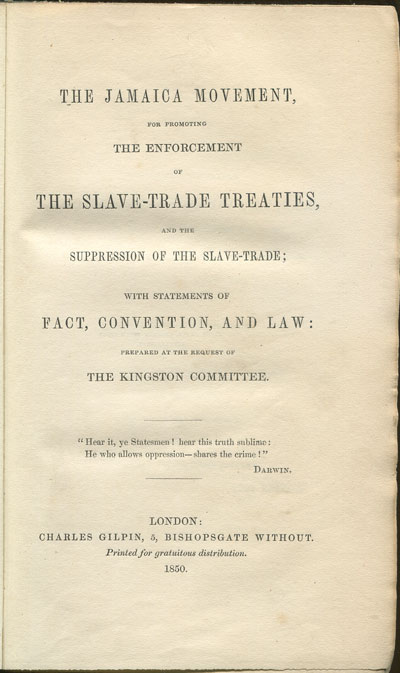 JAMAICA The Jamaica Movement, - for promoting the enforcement of the slave-trade treaties, and the suppression of the slave-trade;  with statements of fact, convention, and law:  prepared at the request of the Kingston Committee.