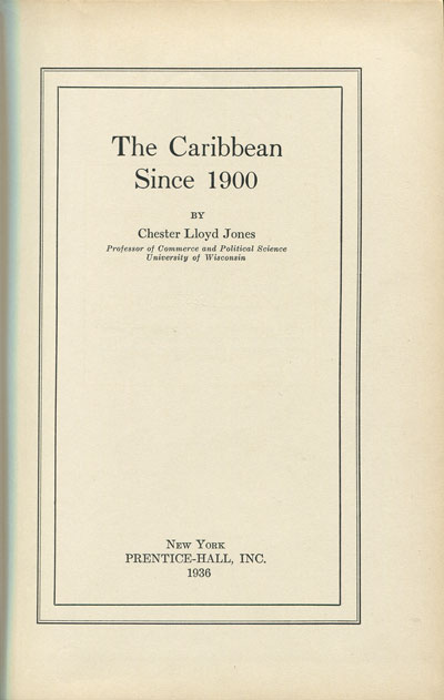 JONES C.L. The Caribbean since 1900.