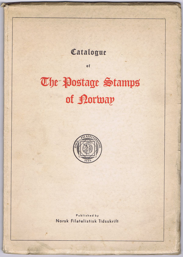 KING-FARLOW R. Catalogue of the postage stamps of Norway. - A translation of Norgeskatalogen issued by Oslo Filatelistklubb 1947.