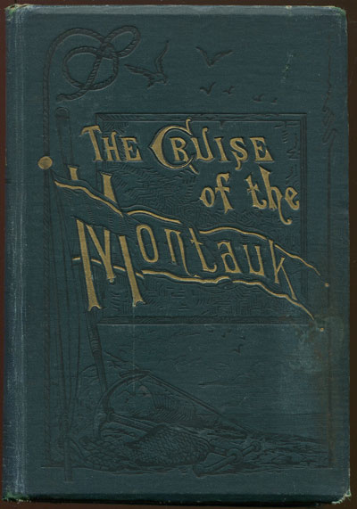 McQUADE J. The cruise of the Montauk - to Bermuda, the West Indies and Florida.
