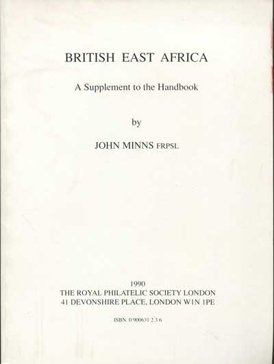 MINNS J. British East Africa. - A supplement to the handbook.