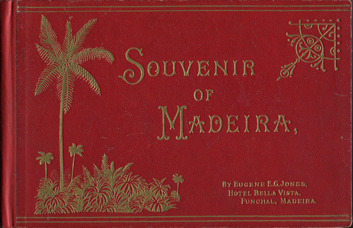 JONES E.E.G. Souvenir of Madeira.