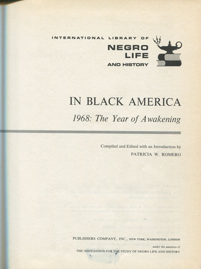 ROMERO P.W. In Black America. 1968:  The Year of Awakening.