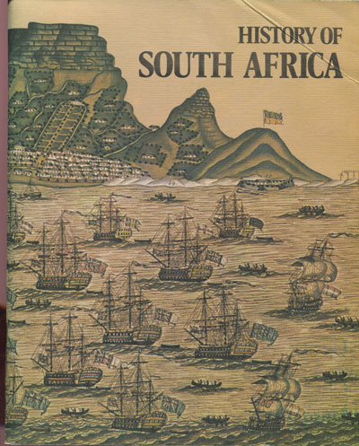 KOCK W.J. de History of South Africa.
