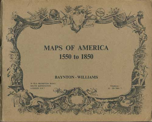 BAYNTON- WILLIAMS Maps of America 1550 to 1850.