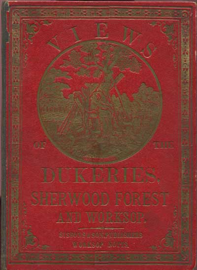 ANON Views of the Dukeries, Sherwood Forest and Worksop.