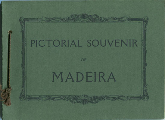 ANON Pictorial Souvenir of Madeira.