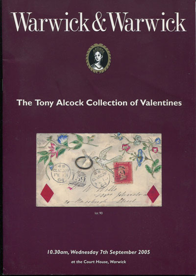 2005 (7 Sep) Tony Alcock collection of Valentines.