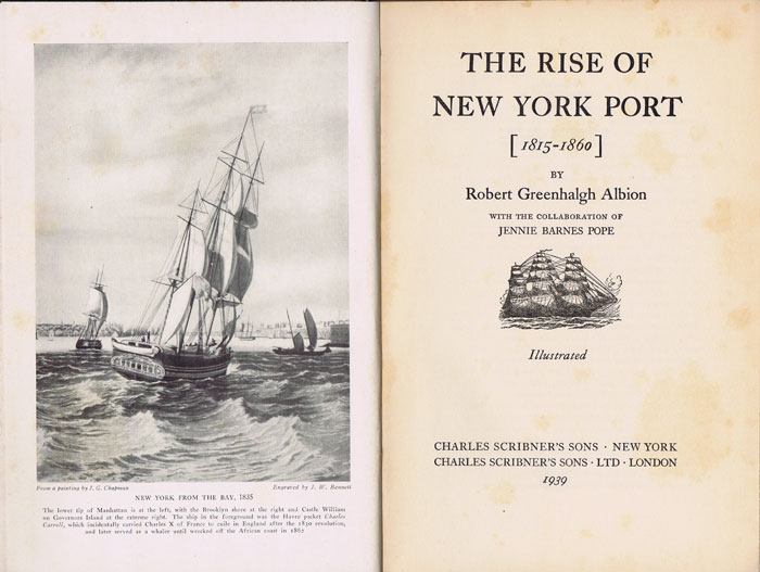 ALBION Robert Greenhalgh The Rise of New York Port, 1815-1860.
