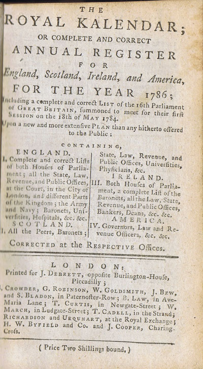 ANON THE ROYAL KALENDAR; or complete and correct annual register for England, Scotland, Ireland, and America, for the year 1786.