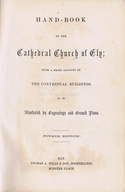 ANON Hand-Book to the Cathedral Church of Ely;  with a brief account of the conventual buildings.
