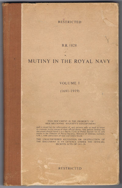 ANON Mutiny in the Royal Navy. - Volume 1 (1691-1919)