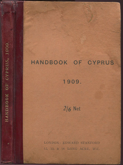 HUTCHINSON Sir J.T. and COBHAM Claude D. A Handbook of Cyprus. 1909.